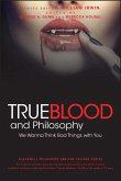 True Blood and Philosophy (eBook, PDF)