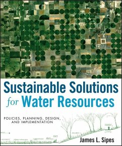 Sustainable Solutions for Water Resources (eBook, ePUB) - Sipes, James L.