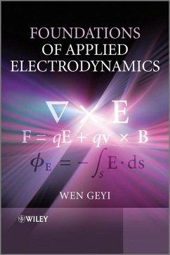 Foundations of Applied Electrodynamics (eBook, PDF) - Geyi, Wen