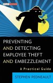 Preventing and Detecting Employee Theft and Embezzlement (eBook, PDF)