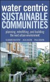 Water Centric Sustainable Communities (eBook, ePUB)