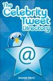 The Celebrity Tweet Directory (eBook, ePUB)