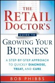 The Retail Doctor's Guide to Growing Your Business (eBook, PDF)