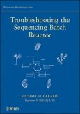 Troubleshooting the Sequencing Batch Reactor (eBook, PDF)