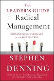 The Leader's Guide to Radical Management (eBook, ePUB)