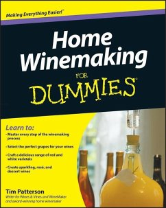Home Winemaking For Dummies (eBook, PDF) - Patterson, Tim
