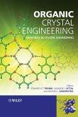 Organic Crystal Engineering (eBook, PDF)