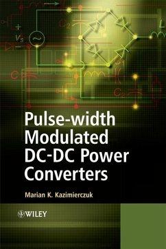 Pulse-width Modulated DC-DC Power Converters (eBook, PDF) - Kazimierczuk, Marian K.