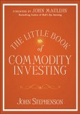 The Little Book of Commodity Investing (eBook, ePUB)