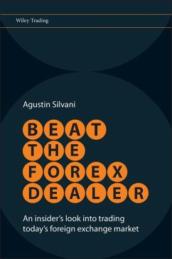Beat the Forex Dealer (eBook, ePUB) - Silvani, Agustin