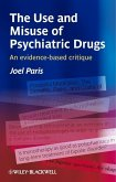 The Use and Misuse of Psychiatric Drugs (eBook, PDF)