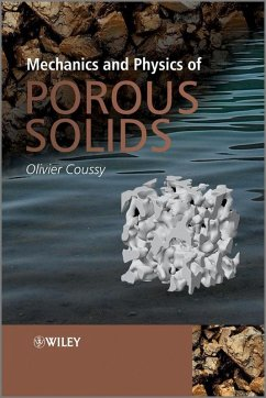 Mechanics and Physics of Porous Solids (eBook, PDF) - Coussy, Olivier