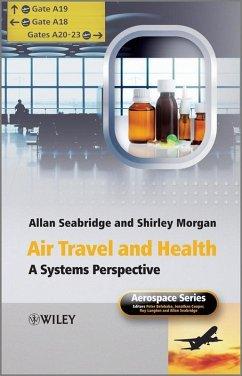 Air Travel and Health (eBook, PDF) - Morgan, Shirley; Seabridge, Allan