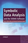 Symbolic Data Analysis and the SODAS Software (eBook, PDF)