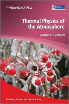 Thermal Physics of the Atmosphere (eBook, PDF) - Ambaum, Maarten