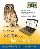 Laptops for the Older and Wiser (eBook, PDF)