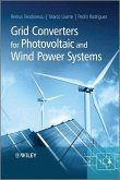 Grid Converters for Photovoltaic and Wind Power Systems (eBook, PDF)