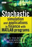 Stochastic Simulation and Applications in Finance with MATLAB Programs (eBook, PDF)