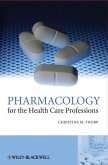 Pharmacology for the Health Care Professions (eBook, PDF)