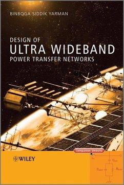 Design of Ultra Wideband Power Transfer Networks (eBook, PDF) - Yarman, Binboga Siddik