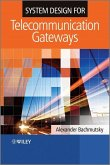 System Design for Telecommunication Gateways (eBook, PDF)