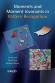 Moments and Moment Invariants in Pattern Recognition (eBook, PDF)