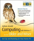 Computing with Windows 7 for the Older and Wiser (eBook, PDF)