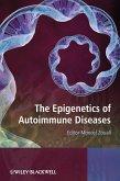 The Epigenetics of Autoimmune Diseases (eBook, PDF)