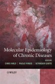 Molecular Epidemiology of Chronic Diseases (eBook, PDF)