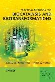 Practical Methods for Biocatalysis and Biotransformations (eBook, PDF)