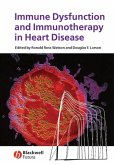 Immune Dysfunction and Immunotherapy in Heart Disease (eBook, PDF)
