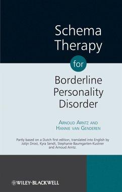 Schema Therapy for Borderline Personality Disorder (eBook, PDF) - Arntz, Arnoud; Genderen, Hannie van