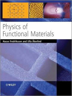 Physics of Functional Materials (eBook, PDF) - Fredriksson, Hasse; Akerlind, Ulla