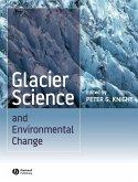 Glacier Science and Environmental Change (eBook, PDF)