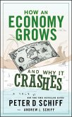 How an Economy Grows and Why It Crashes (eBook, ePUB)