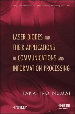 Laser Diodes and Their Applications to Communications and Information Processing (eBook, PDF) - Numai, Takahiro