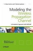 Modelling the Wireless Propagation Channel (eBook, PDF)