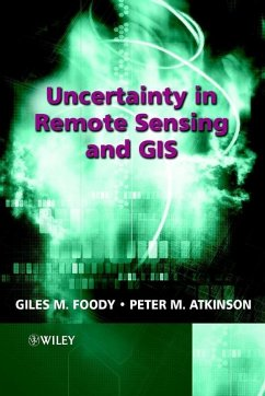 Uncertainty in Remote Sensing and GIS (eBook, PDF)