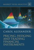 Market Risk Analysis, Volume III, Pricing, Hedging and Trading Financial Instruments (eBook, PDF)