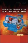 Applied Intelligent Control of Induction Motor Drives (eBook, ePUB)