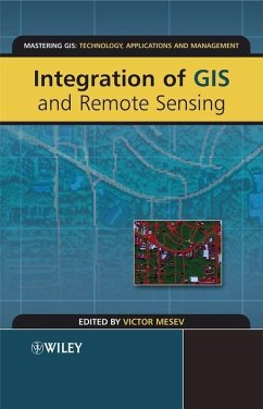 Integration of GIS and Remote Sensing (eBook, PDF) - Mesev, Victor