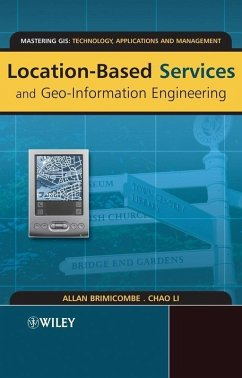 Location-Based Services and Geo-Information Engineering (eBook, PDF) - Brimicombe, Allan; Li, Chao