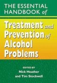 The Essential Handbook of Treatment and Prevention of Alcohol Problems (eBook, PDF)