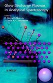 Glow Discharge Plasmas in Analytical Spectroscopy (eBook, PDF)