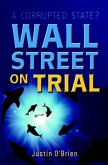 Wall Street on Trial (eBook, PDF)