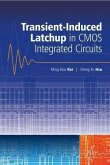 Transient-Induced Latchup in CMOS Integrated Circuits (eBook, PDF)