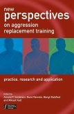 New Perspectives on Aggression Replacement Training (eBook, PDF)