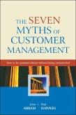 The Seven Myths of Customer Management (eBook, PDF)