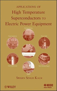 Applications of High Temperature Superconductors to Electric Power Equipment (eBook, PDF) - Kalsi, Swarn S.