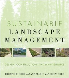 Sustainable Landscape Management (eBook, ePUB) - Cook, Thomas W.; Vanderzanden, Ann Marie
